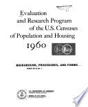Evaluation and Research Program of the U S  Census of Population and Housing  1960 Book