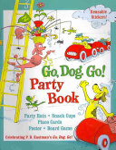 Go  Dog  Go  Party Book Book PDF