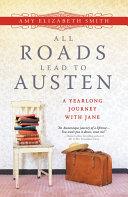 All Roads Lead to Austen Pdf/ePub eBook