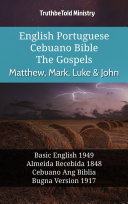 English Portuguese Cebuano Bible - The Gospels - Matthew, Mark, Luke & John