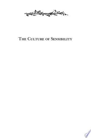 Download The Culture of Sensibility Free Books - Dlebooks.net