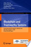 Blockchain and Trustworthy Systems