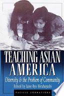 Teaching Asian America