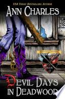 Devil Days in Deadwood