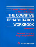 The Cognitive Rehabilitation Workbook