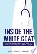 Inside The White Coat Book PDF
