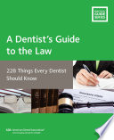 A Dentist   s Guide to the Law