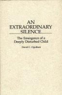An Extraordinary Silence