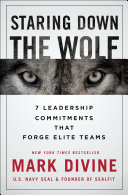 link to Staring down the wolf : 7 leadership commitments that forge elite teams in the TCC library catalog