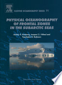 Physical Oceanography Of The Frontal Zones In Sub Arctic Seas