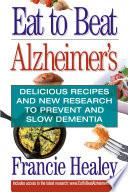 Eat to Beat Alzheimer s