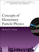 Concepts of Elementary Particle Physics