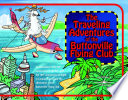 The Traveling Adventures of the Buttonville Flying Club