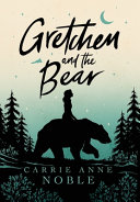 Pdf Gretchen and the Bear