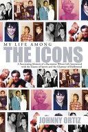 My Life Among The Icons