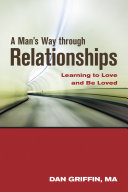 A Man's Way through Relationships