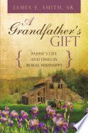 A GRANDFATHER S GIFT