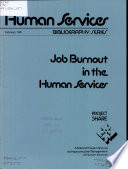 Job Burnout in the Human Services