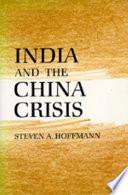 India And The China Crisis Book PDF