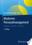 Modernes Personalmanagement  : Strategisch – operativ – systemisch
