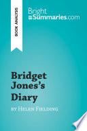 Bridget Jones's Diary by Helen Fielding (Book Analysis)
