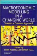 Macroeconomic Modelling in a Changing World