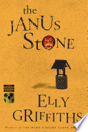 """The Janus Stone"" by Elly Griffiths"