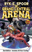 Grand Central Arena Second Edition