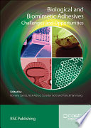 Biological and Biomimetic Adhesives