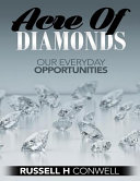 Acre of Diamonds by Russell H Conwell