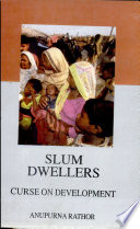 Slum Dwellers Curse On Development