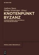 Knotenpunkt Byzanz
