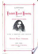 Letters And Essays Letters Of Elizabeth Barrett Browning Addressed To Richard Hengist Horne