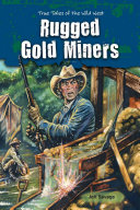 Rugged Gold Miners