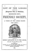 A List of the Lodges Composing the Independent Order of Odd Fellows  Manchester Unity Friendly Society with a Table of the Lodge Nights for 1876 7