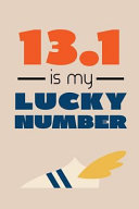 13 1 Is My Lucky Number