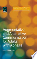 Augmentative and Alternative Communication for Adults with Aphasia  Science and Clinical Practice Book