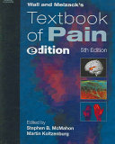 Wall and Melzacks Textbook of Pain