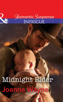 Midnight Rider  Mills   Boon Intrigue   Big    D    Dads  The Daltons  Book 5
