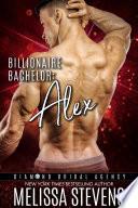 Billionaire Bachelor  Alex
