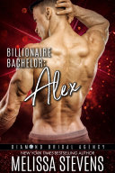 Billionaire Bachelor  Alex