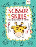 Scissor Skills Preschool Workbook for Kids Ages 3 5 Book PDF