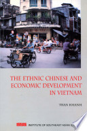 The Ethnic Chinese and Economic Development in Vietnam