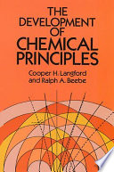 The Development of Chemical Principles