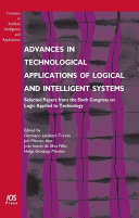 Advances in Technological Applications of Logical and Intelligent Systems