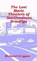 The Lost Movie Theaters of Southeastern Brooklyn