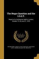 NEGRO QUES & THE IOGT