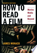 How to Read a Film Fourth Edition