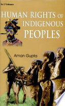Human Rights of Indigenous Peoples: Protecting the rights of indigenous peoples