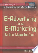 E-advertising and E-marketing  : Online Opportunities